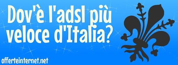 Dov'è l'ADSL più veloce d'Italia?
