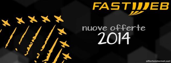 Ecco le migliori offerte Fastweb del 2014