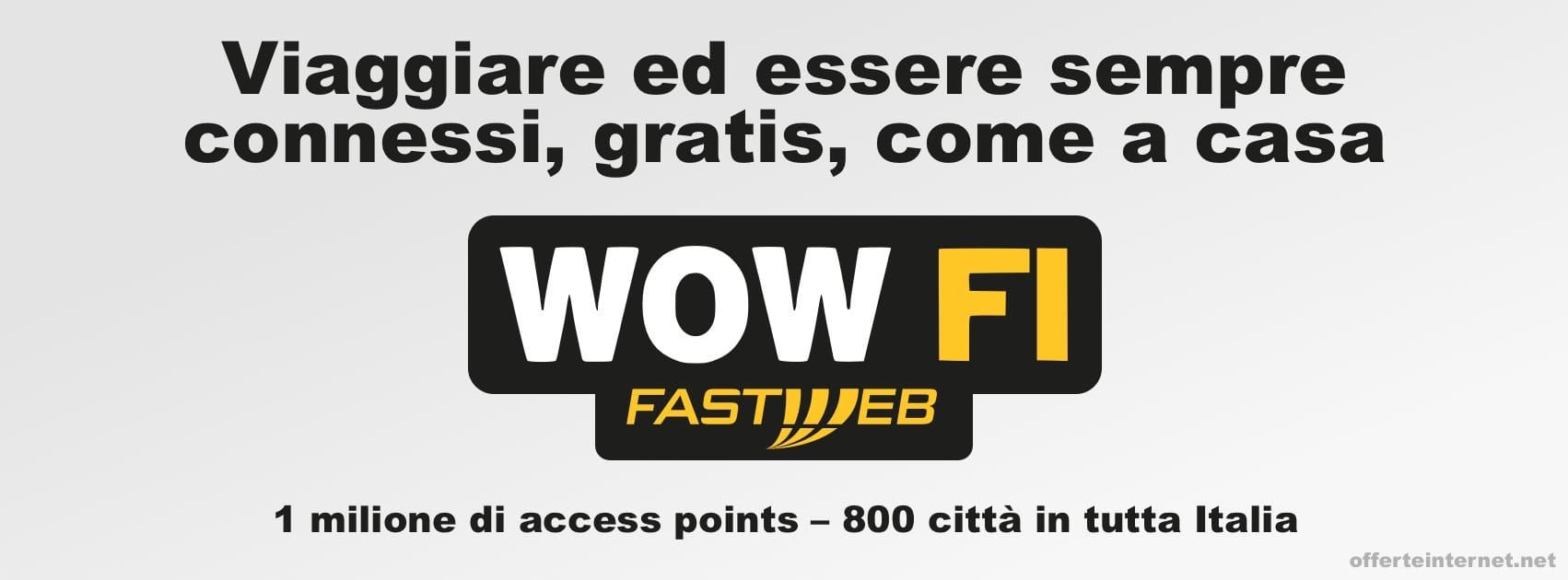 WOW FI: vantaggi offerte Fastweb